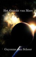 Het Gezicht van Mars by GuyonneVanSchoor