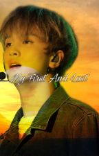 My first and last. // Lee Donghyuck FF by duhitzdelphinee