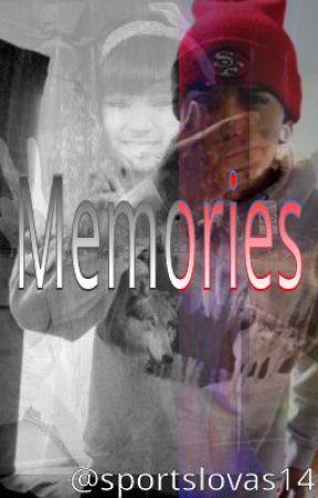 Memories (Short Story) by sportslovas14