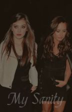 My Sanity (Demi Lovato Fan-Fiction) by DevotedCasualty