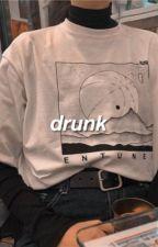 DRUNK.   BAMBAM✔︎ by rxpmonster