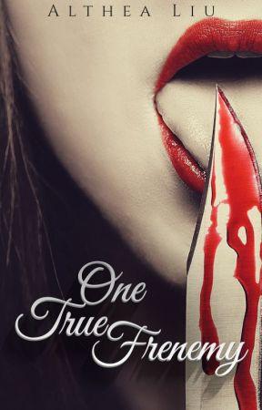 One True Frenemy by KateLorraine