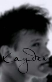 Kayden (A Kayden Stephenson fanfiction) by QueenofFanfics