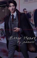 Bitter Heart  by jeonkaya111