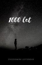 1000 let by zvezdomiralefterova