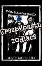 Creepypasta Zodiacs by DeathMetalLily