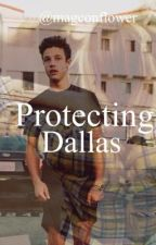 Protecting Dallas ( A Cameron Dallas Fan Fiction) (On hold for the time being)  by Nins29