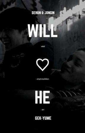 will he • sekai✓ by loveoftaegguk