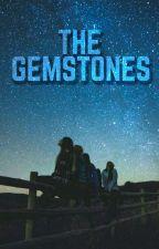 THE GEMSTONES by onlykb