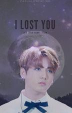 I lost you | Vkook  by casuallyreading