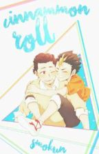 Cinnamon roll; AsaNoya by Smokun