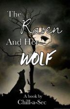 The Raven and her Wolf {GirlxGirl} by Chill-A-Sec