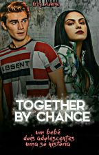 together by chance-VARCHIE by serpents_liarss
