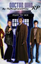 Doctor Who RP by TheDaughtersOfTime