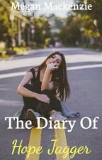 The Diary Of Hope Jagger by DivergentandWWEfan59