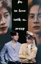 I'm in love with u, sorry...;markson;jark by -Alixxn