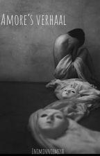 Amore's verhaal (voltooid) by iniminniemiya