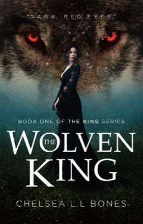 The Wolven King {18+} by chelseaxxm123