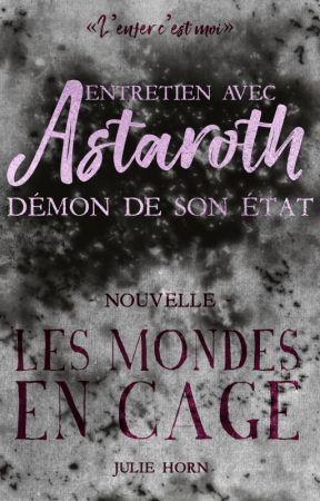 Entretien avec Astaroth: démon de son état by KeirORiyerdan