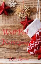 WattPad Karácsony by KateSyrana