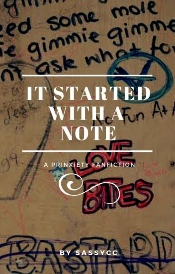 It Started With a Note - Prinxiety - Sassy - Wattpad