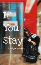 If You Stay   Corbyn besson by fearna_besson14