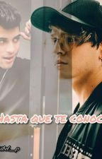"Hasta que te conocí    ""Chriserick"" by rosibelpulla22"