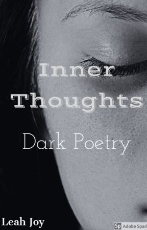 Inner Thoughts: Dark Poetry by bookfanatic1018