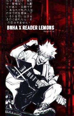 Bakugou x Reader (Lemon) - it's sierra - Wattpad