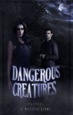Dangerous Creatures by alonely-dreamer