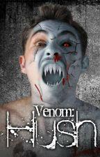 Hush - Book 1 - Venom Epidemic Series by TehmeenaArshad