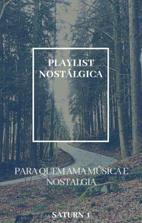 playlist nostálgica ♡ by saturn-1