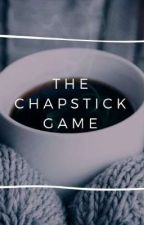 Chapstick Game (On Hold) by lauradunauthor