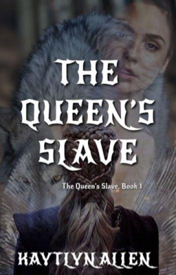 The Queen's Slave (Book 1)