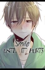 Smile Until It Hurts by Seth_and_Vene