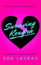 Surviving Kendra by zoelaveau