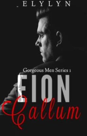 Gorgeous Men Series 1: Eion Callum  by _elylyn