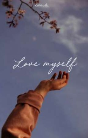 Love myself by rxssidk
