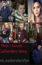 Mick's Secret - Eastenders story  by lexi_eastendersfan