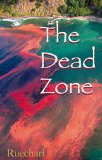 The Dead Zone #PlanetOrPlastic by Ruechari
