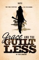 Grace and the Guiltless by ErinJohnsonAuthor