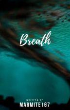 Breath by Marmite167