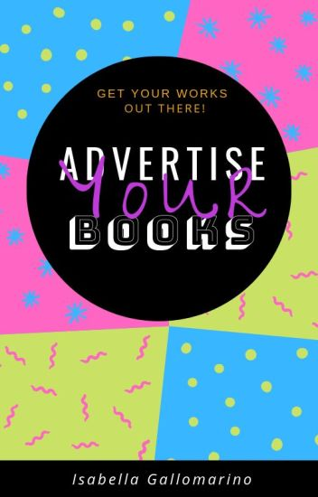 Advertise Your Books [Temporarily Closed To Catch Up]