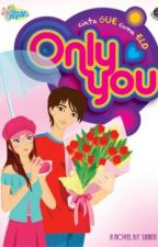 ONLY YOU by momomalili