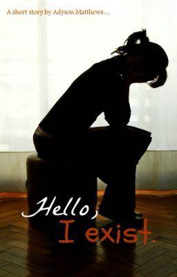 Hello, I exist.
