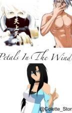 Petals In The Wind (Kakashi Love Story) by Colette_Storm