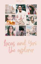 lucas & yeri the explorer by doriyaki