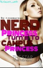 Nerd princess turns to Campus princess by tresmareas