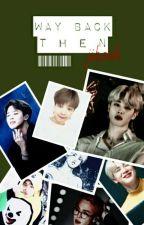 Way Back Then (Book 2) by _Nemesis_Chan_