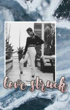 love struck | √ by thoughtsofher